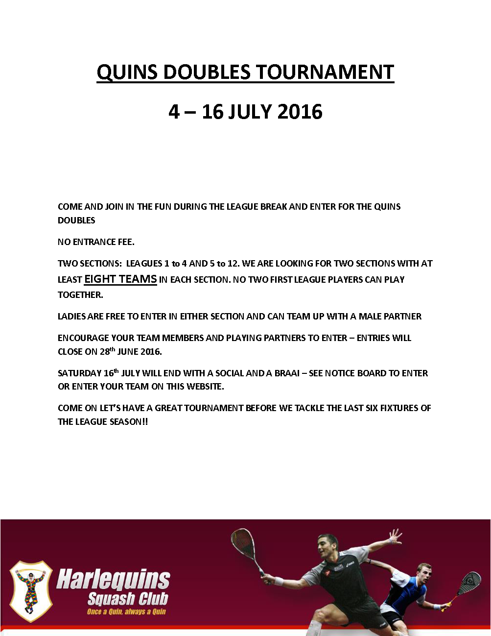 QUINS DOUBLES TOURNAMENT July 2016